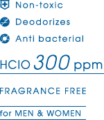 Non-toxic Deodorizes Anti bacterial HCIO300ppm FRAGRANCE FREE for MEN&WOMEN